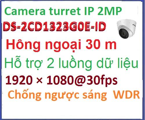 Thay thế tận nơi free_Hikvision camera ip_DS-2CD1323G0E-ID 2mega dom outdoor