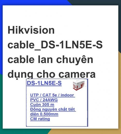 Hikvision cable_DS-1LN5E-S cable lan chuyên...