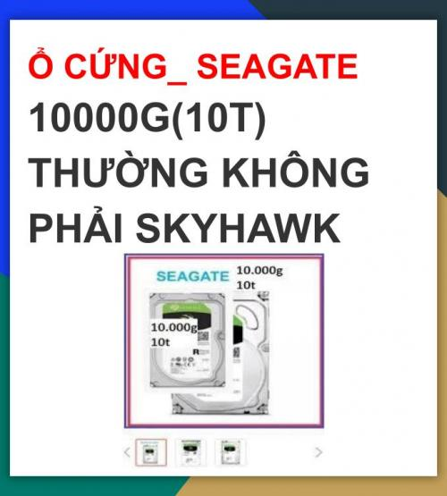 Ổ CỨNG_ SEAGATE 10000G(10T)  THƯỜNG ...